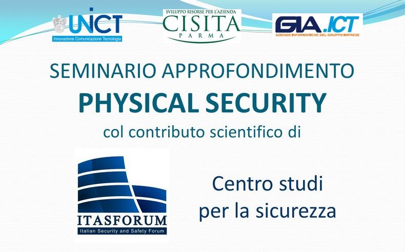 "Seminario ""Physical Security"" – Disponibili le slide"